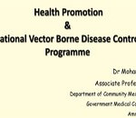 Health Promotion – National Vector Borne Disease Control Programme